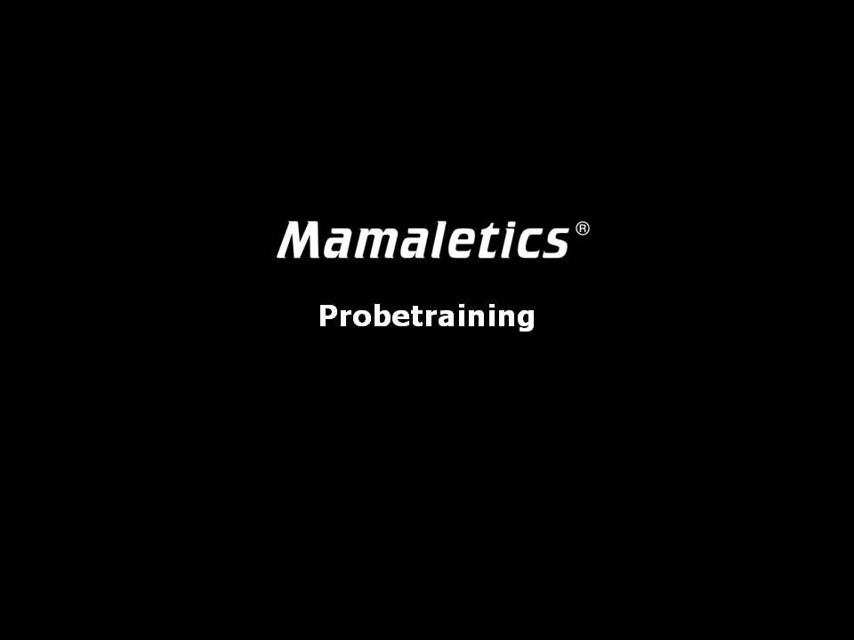 Mamaletics® Probetraining